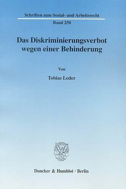 Das Diskriminierungsverbot wegen einer Behinderung. von Leder,  Tobias