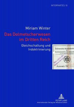 Das Dolmetscherwesen im Dritten Reich von Winter,  Miriam