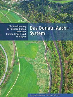 Das Donau-Aach-System von Käss,  Werner