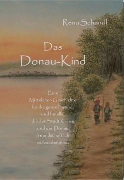 Das Donau-Kind von Schandl,  Rena
