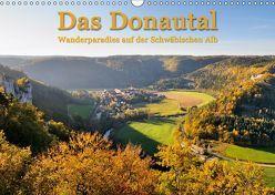 Das Donautal – Wanderparadies auf der Schwäbischen Alb (Wandkalender 2019 DIN A3 quer) von Keller,  Markus