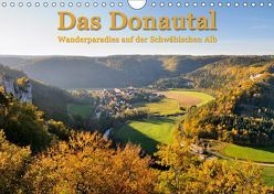 Das Donautal – Wanderparadies auf der Schwäbischen Alb (Wandkalender 2019 DIN A4 quer) von Keller,  Markus