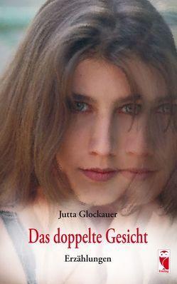 Das doppelte Gesicht von Glockauer,  Jutta