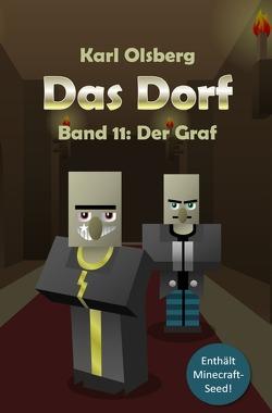 Das Dorf / Das Dorf Band 11: Der Graf von Olsberg,  Karl