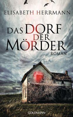 Das Dorf der Mörder von Herrmann,  Elisabeth