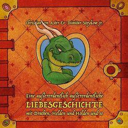 Das Drachenbuch von Stoykow,  Dimitar, von Aster,  Christian