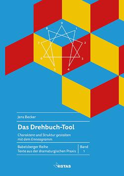 Das Drehbuch-Tool von Becker,  Jens