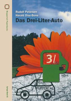 Das Drei-Liter-Auto von Diaz-Bone,  Harald, Petersen,  Rudolf