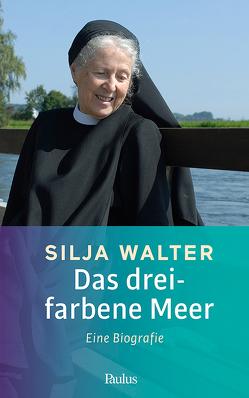 Das dreifarbene Meer von Walter,  Silja