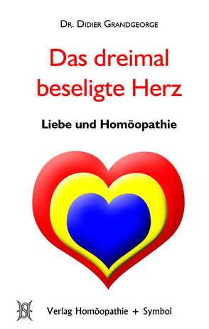 Das dreimal beseligte Herz von Enders,  Norbert, Grandgeorge,  Didier