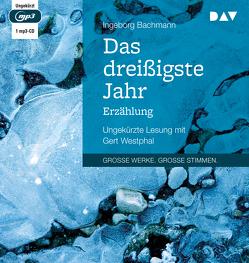 Das dreißigste Jahr von Bachmann,  Ingeborg, Westphal,  Gert