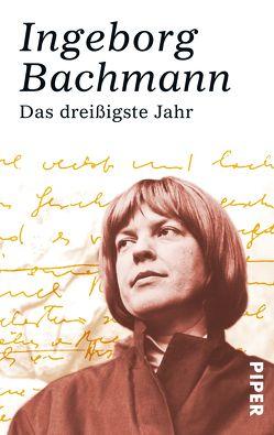 Das dreißigste Jahr von Bachmann,  Ingeborg