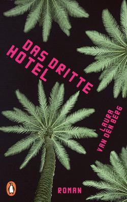 Das dritte Hotel von Schwenk,  Sabine, Van den Berg,  Laura
