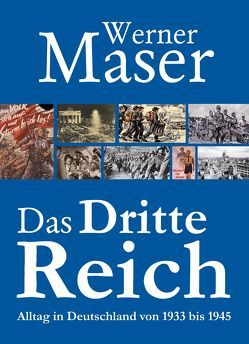 Das Dritte Reich von Maser,  Werner
