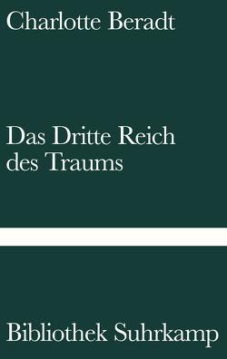 Das Dritte Reich des Traums von Beradt,  Charlotte, Reemtsma,  Jan Philipp