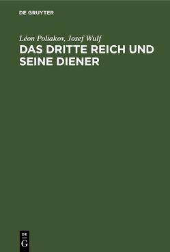 Das Dritte Reich und seine Diener von Poliakov,  Léon, Wulf,  Josef