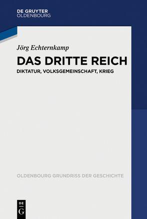 Das Dritte Reich von Echternkamp,  Jörg