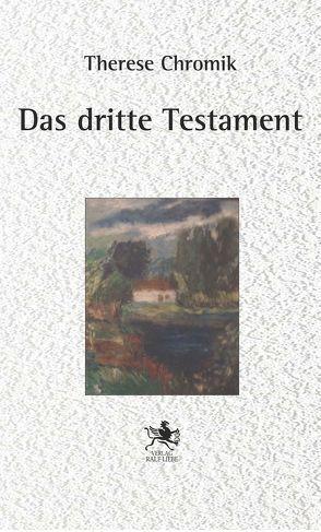 Das dritte Testament von Chromik,  Therese