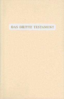 Das Dritte Testament von Göltenboth,  Traugott, Martens,  Victor P