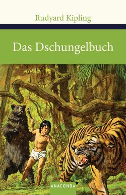 Das Dschungelbuch von Abel-Musgrave,  Curt, Kipling,  Rudyard, Lockwood Kipling,  John