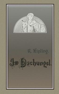 Das Dschungelbuch von Kipling,  Rudyard, Schönbach,  Ralf