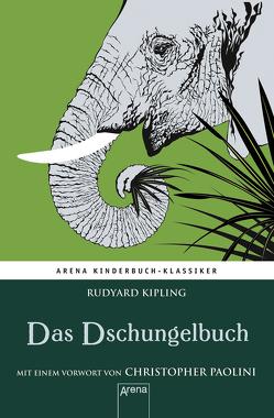 Das Dschungelbuch. Mit einem Vorwort von Christopher Paolini von Kipling,  Rudyard, Krautmann,  Milada, Noack,  Hans-Georg, Paolini,  Christopher, Stephan,  Friedrich