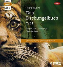 Das Dschungelbuch – Teil I von Kipling,  Rudyard, Nohl,  Andreas, Wolters,  Doris