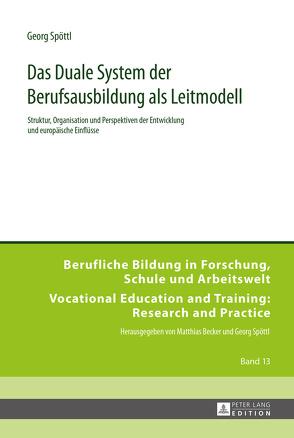 Das Duale System der Berufsausbildung als Leitmodell von Spöttl,  Georg