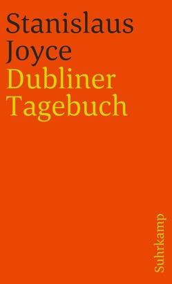 Das Dubliner Tagebuch des Stanislaus Joyce von Healey,  George Harris, Joyce,  Stanislaus, Schmidt,  Arno