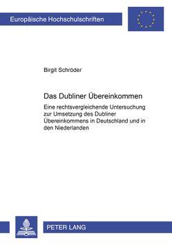 Das Dubliner Übereinkommen von Schröder,  Birgit