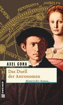 Das Duell der Astronomen von Gora,  Axel