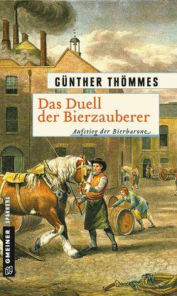 Das Duell der Bierzauberer von Thömmes,  Günther
