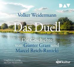 Das Duell. Die Geschichte von Günter Grass und Marcel Reich-Ranicki von Hartwich,  Anna, Heidenreich,  Gert, Weidermann,  Volker