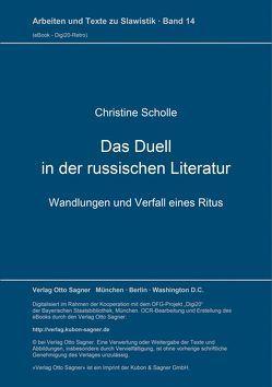 Das Duell in der russischen Literatur von Scholle,  Christine