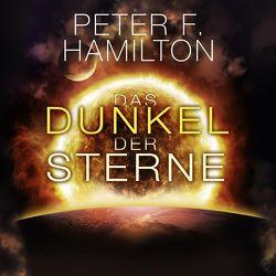 Das Dunkel der Sterne von Hamilton,  Peter F., Siebeck,  Oliver, Thon,  Wolfgang