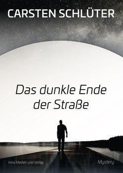 Das dunkle Ende der Straße von Schlüter,  Carsten