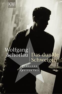 Das dunkle Schweigen von Schorlau,  Wolfgang