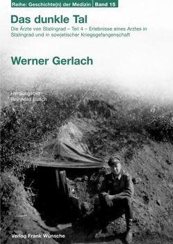 Das dunkle Tal von Busch,  Reinhold, Gerlach,  Werner