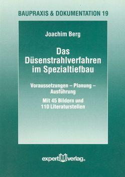 Das Düsenstrahlverfahren im Spezialtiefbau von Berg,  Joachim