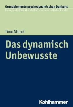 Das dynamisch Unbewusste von Storck,  Timo