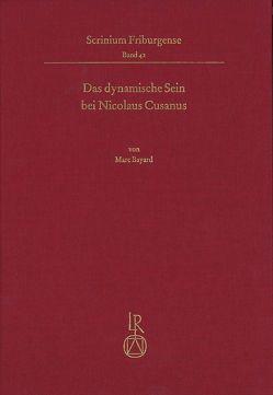 Das dynamische Sein bei Nicolaus Cusanus von Bayard,  Marc