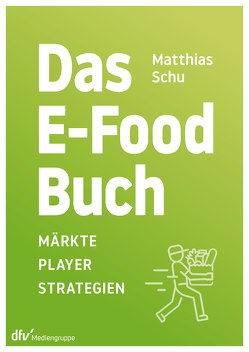 Das E-Food-Buch von Schu,  Matthias