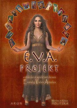 Das E.V.A. – Projekt von Holitzka,  Klaus, Holitzka,  Marlies