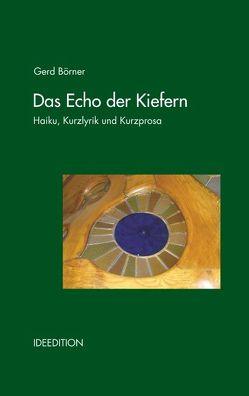 Das Echo der Kiefern von Börner,  Gerd