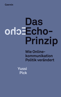 Das Echo-Prinzip von Pick,  Yussi