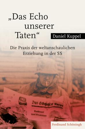 """""""Das Echo unserer Taten"""" von Kuppel,  Daniel"""