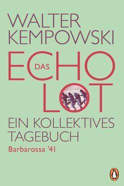 Das Echolot – Barbarossa '41 von Kempowski,  Walter