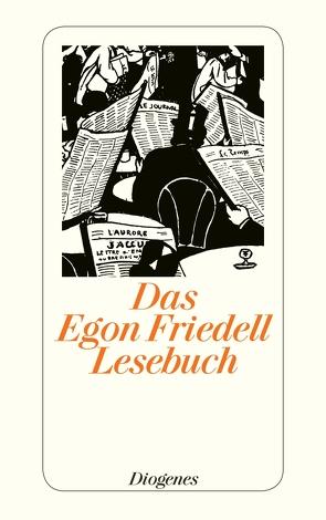 Das Egon Friedell Lesebuch von Friedell,  Egon, Illig,  Heribert