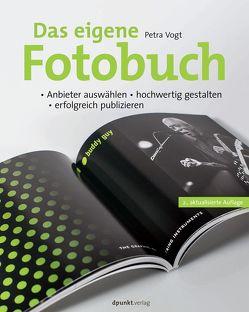 Das eigene Fotobuch von Vogt,  Petra