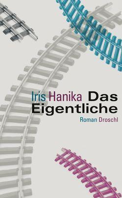 Das Eigentliche von Hanika,  Iris